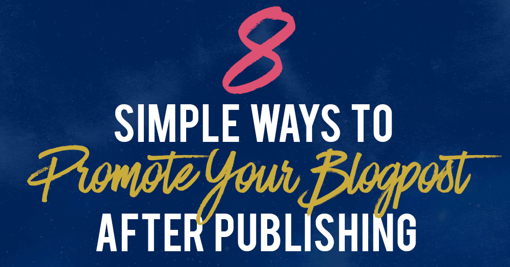 promote-your-blog-post-after-publishing