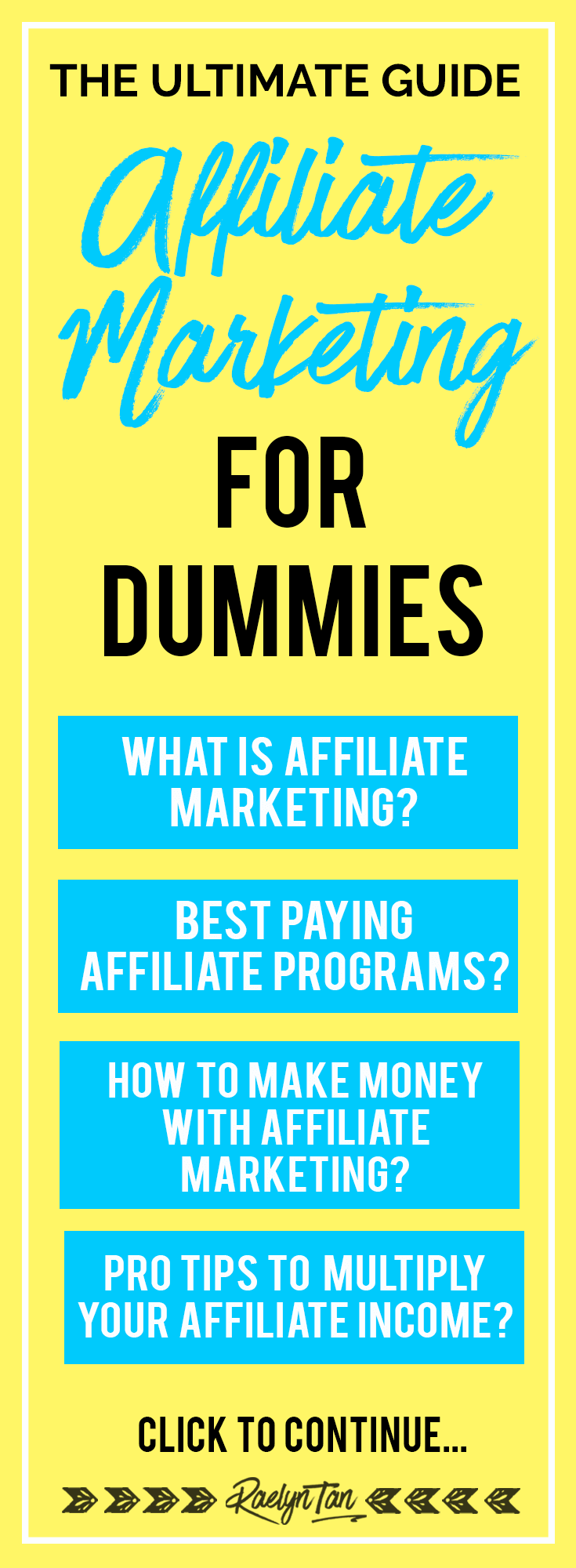 Affiliate Marketing For Dummies: The ultimate guide for the best affiliate marketing tips and programs to make money from your website.