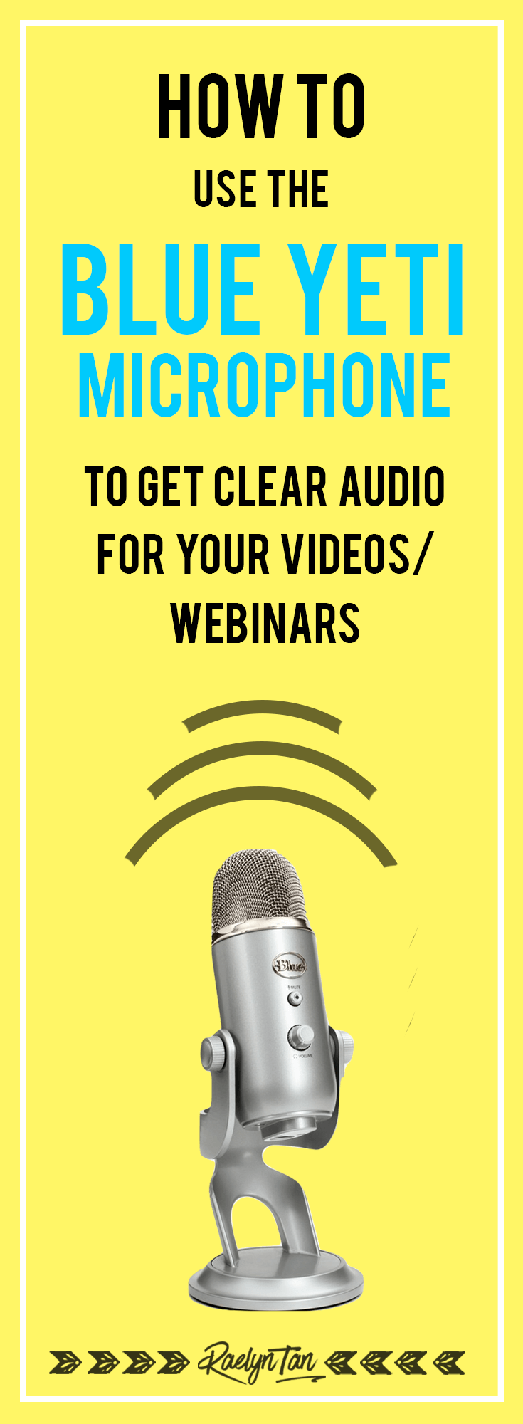 Blue Yeti Tutorial: How To Use The Blue Yeti Microphone To Get Clear