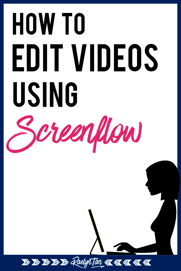 How to edit videos with Screenflow: A complete tutorial full of video editing tips to edit videos for your website, blog, Youtube or other social media platforms! #edit #video #screenflow
