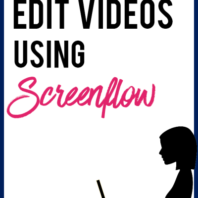 The 7 Techniques I Use to Edit My Videos With Screenflow