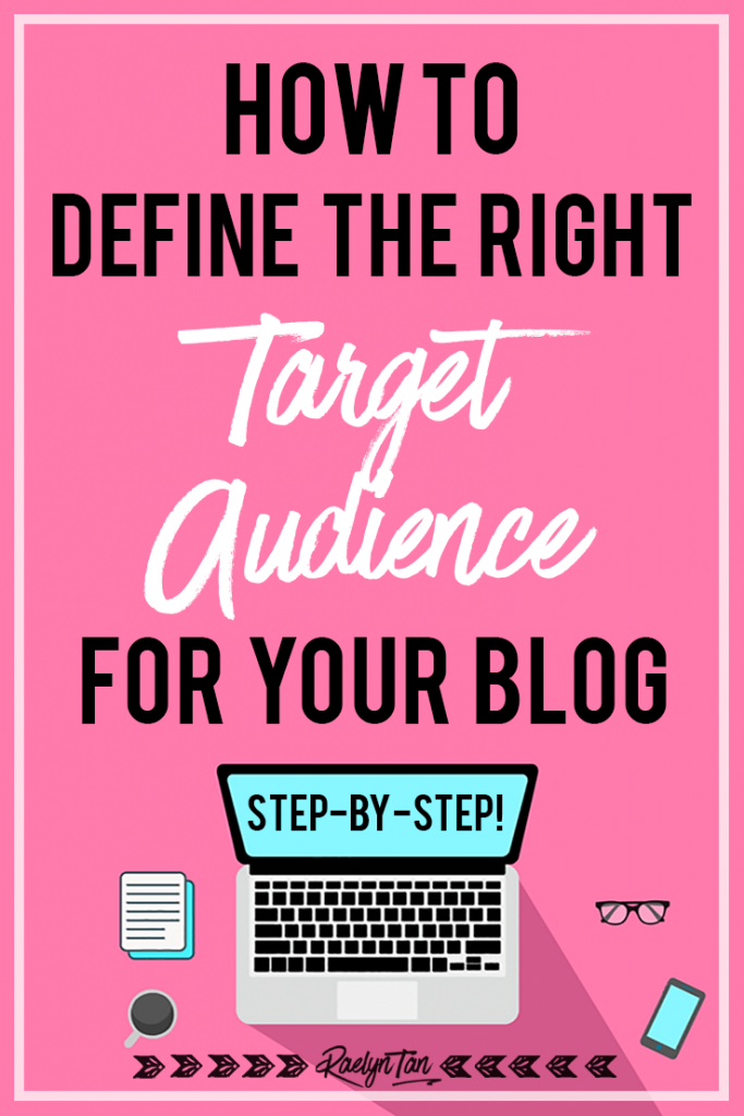 How to define the right target audience for your blog + business: Get real clear on who your customers are and let's start finding your niche today, entrepreneurs! #define #target #audience