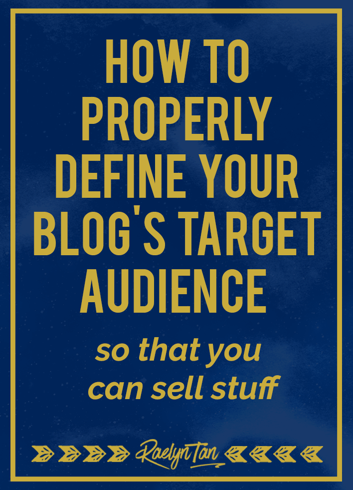 How to Define the Right Target Audience for Your Blog (people who'll buy!)