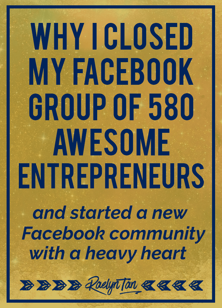 Facebook group tips for your business: Here's why I closed my Facebook group of 580 members and what you can learn from it! My top lessons to create a thriving, happy community of buyers and people to serve on social media.