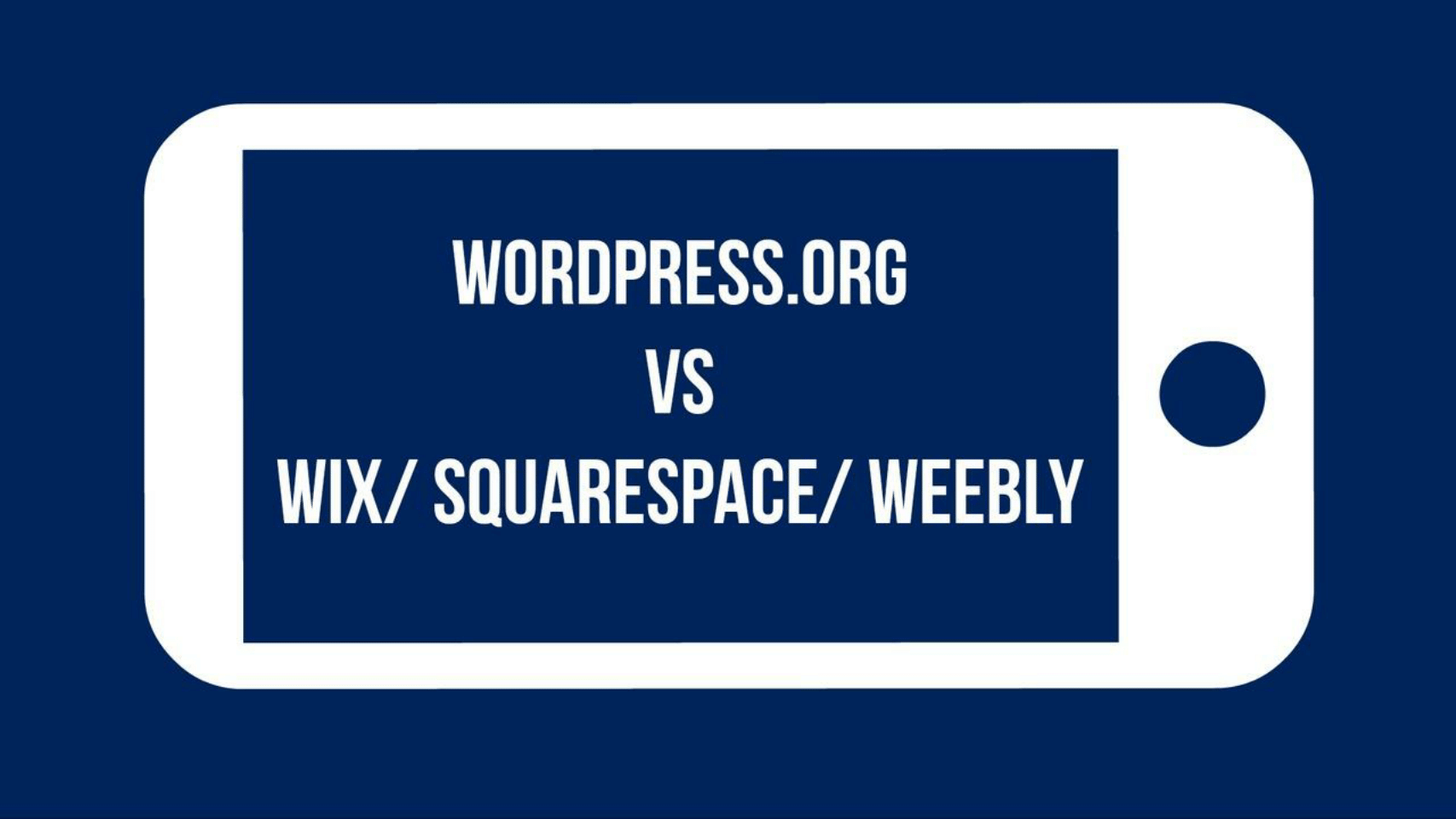 wordpress.org-vs-wix-squarespace-weebly