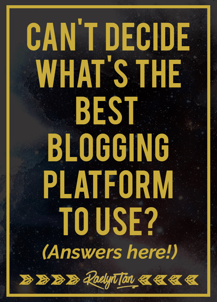 Can't Decide What's The Best Blogging Platform to Use? Answers here.