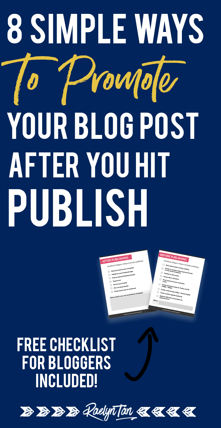How to promote your blog post after hitting the publish button: 8 simple tips that will get you more traffic to your blog posts and grow your business! For bloggers and entrepreneurs. #promote #blog #post #tips