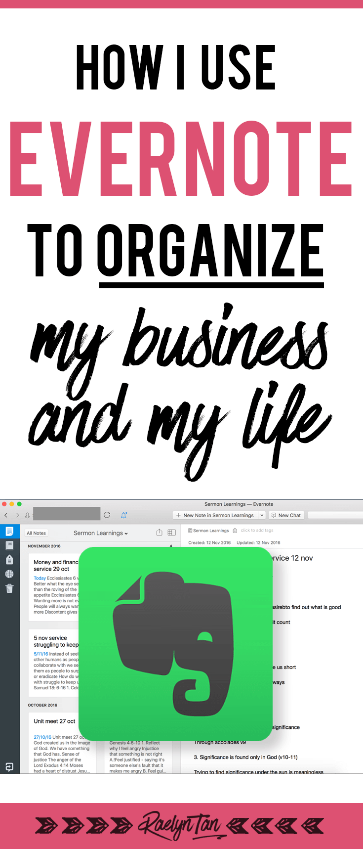 How to use Evernote for organization: As an entrepreneur, here are tips on how I use Evernote to keep my blog, business and life organized.