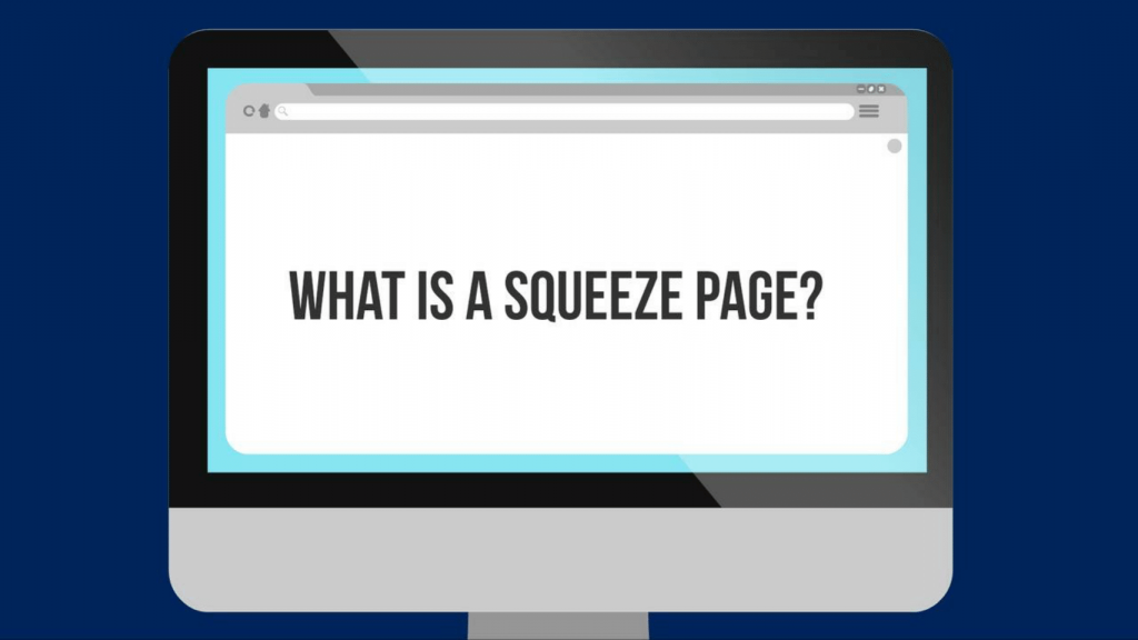 what-is-a-squeeze-page