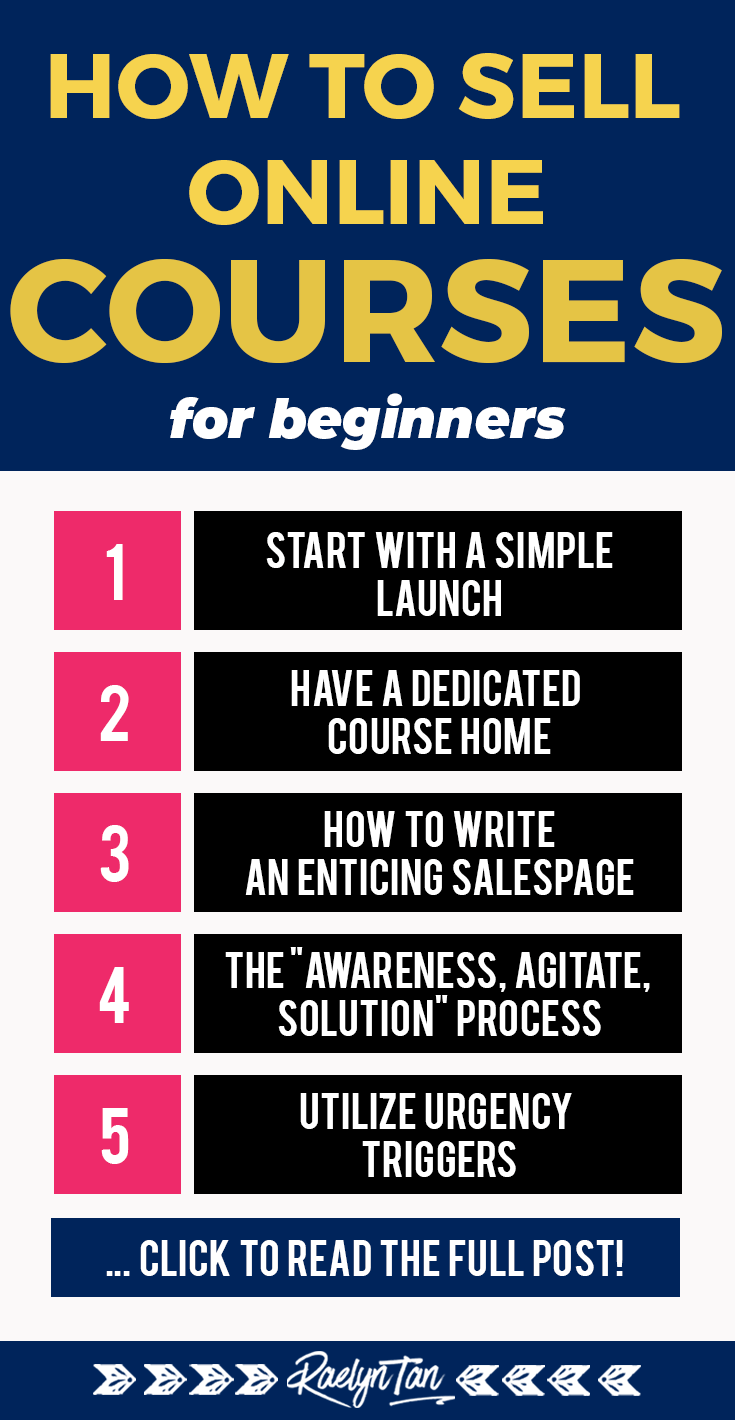 Learn how you can launch and sell your first online course to make money for your blog + business! In this post, get tips and proven ideas on how to start selling your online course the most profitable way while using the least amount of effort, time and resources. #sell #online #course