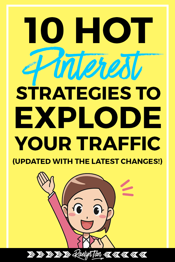 10 hot Pinterest strategies and tips for bloggers + entrepreneurs: Learn how to use Pinterest to get more traffic for your business! Ace your Pinterest marketing with the right hacks, updated with the latest changes #pinterest #strategies #traffic