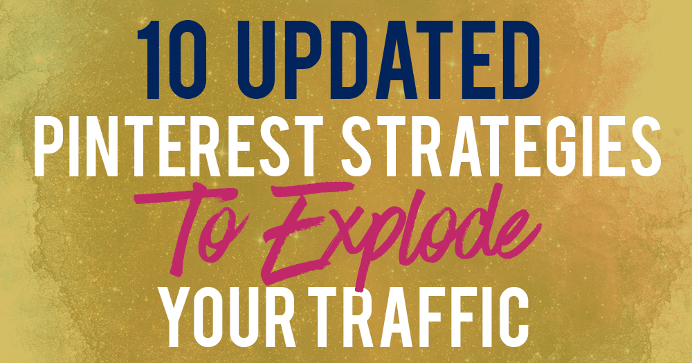 pinterest-strategies-traffic-updated