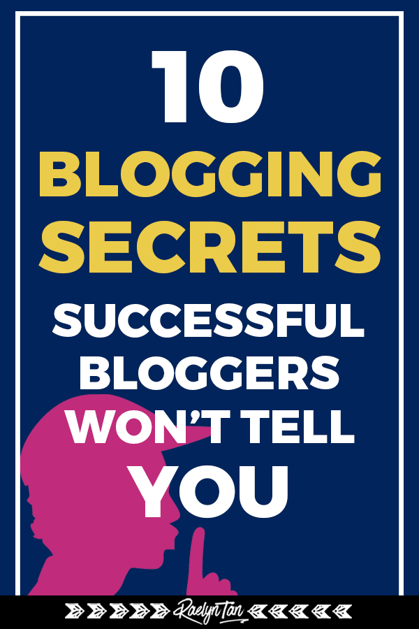 10 blogging secrets most successful bloggers won't tell you: Here are secret tips to help you out with your blogging journey as a beginner blogger that will help you make money online, rock social media, and get your blogging game on! #blogging #secrets