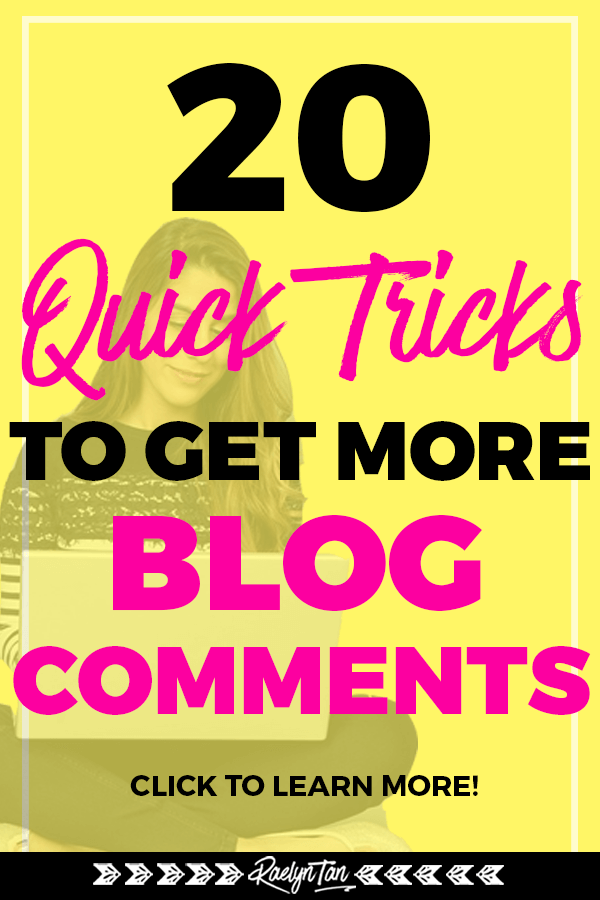 How to get more blog comments in your blog posts: Here are 20 quick tips and tricks you can employ to increase the number of comments and get more engagement in your website and business!