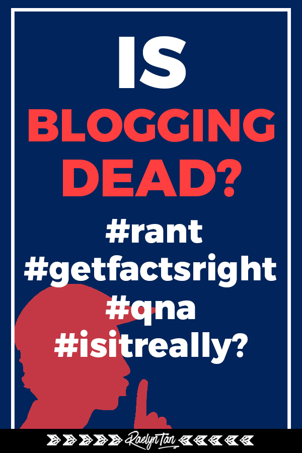 Is blogging dead? Let\'s find out once and for all if blogging is REALLY dead! Mini rant alert as I answer this common blog & business question. #qna
