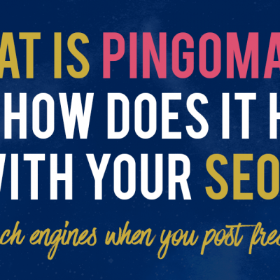 Tutorial: What is Pingomatic and Does It Really Help With SEO?