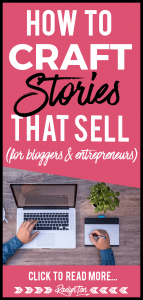 Learn how to master the art of storytelling and craft stories that sell for your blog & online business! Get your marketing game up with these ideas and tips to improve your story telling skills. The product doesn't sell itself, the story & sales message do.