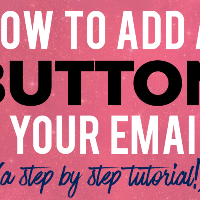 Tutorial: How to Add a Button to Your Emails (HTML Included)