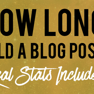 How Long Should A Blog Post Be? (Finally, The Truth Is Out!)