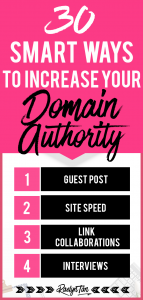 Here's how to increase your website's domain authority as quickly as possible and up your SEO game... you'll learn 30 easy strategies that will help improve your DA score!