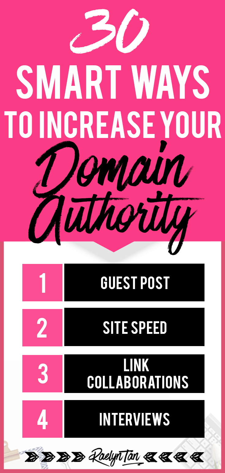 Here\'s how to increase your website\'s domain authority as quickly as possible and up your SEO game... you\'ll learn 30 easy strategies that will help improve your DA score!
