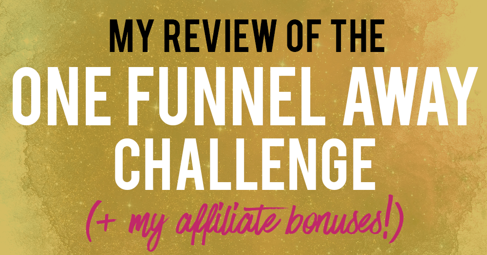 one-funnel-away-challenge-review