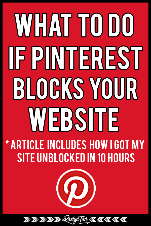 Here's what to do if Pinterest has blocked your website and marked your URL as spam... and what not to do! In this post, I go through how I got my website unblocked by Pinterest in 10 hours. Let's get your website unblocked!
